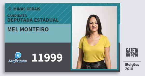 Santinho Mel Monteiro 11999 (PP) Deputada Estadual | Minas Gerais | Eleições 2018