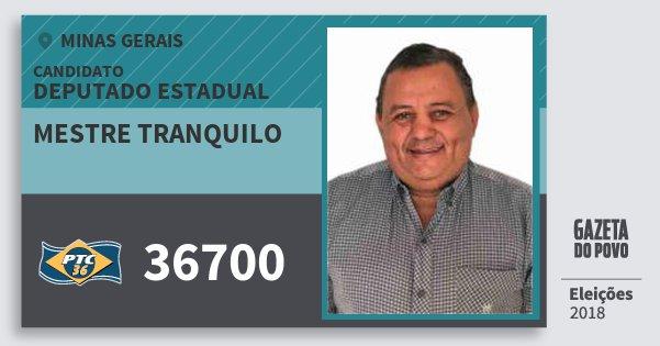 Santinho Mestre Tranquilo 36700 (PTC) Deputado Estadual | Minas Gerais | Eleições 2018
