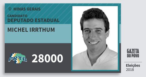 Santinho Michel Irrthum 28000 (PRTB) Deputado Estadual | Minas Gerais | Eleições 2018