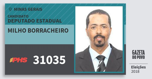 Santinho Milho Borracheiro 31035 (PHS) Deputado Estadual | Minas Gerais | Eleições 2018