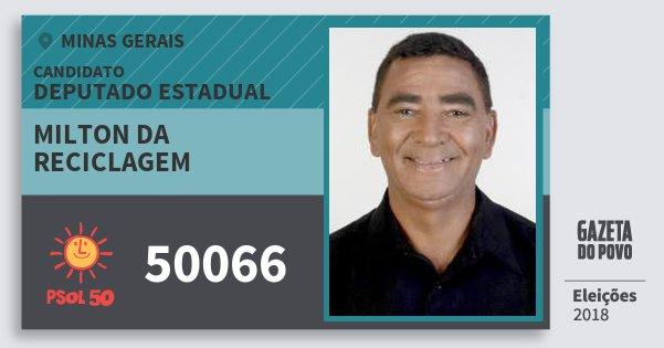 Santinho Milton da Reciclagem 50066 (PSOL) Deputado Estadual | Minas Gerais | Eleições 2018