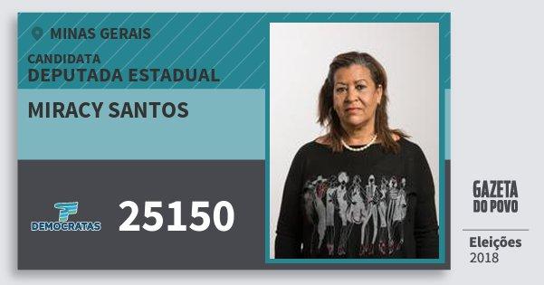 Santinho Miracy Santos 25150 (DEM) Deputada Estadual | Minas Gerais | Eleições 2018
