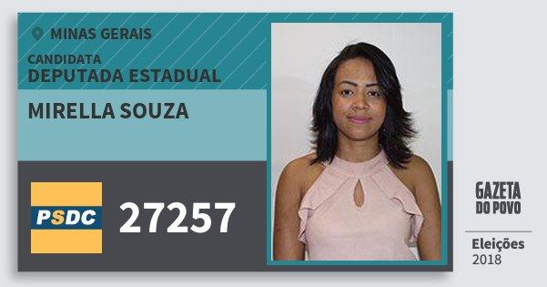 Santinho Mirella Souza 27257 (DC) Deputada Estadual   Minas Gerais   Eleições 2018