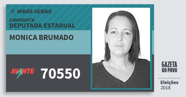 Santinho Monica Brumado 70550 (AVANTE) Deputada Estadual | Minas Gerais | Eleições 2018