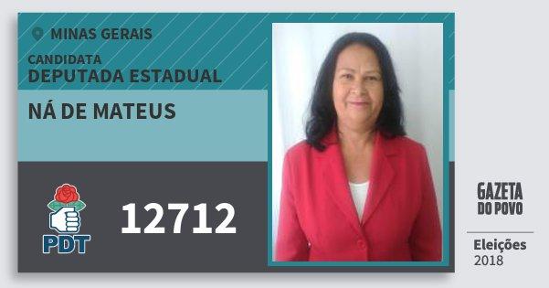 Santinho Ná de Mateus 12712 (PDT) Deputada Estadual | Minas Gerais | Eleições 2018