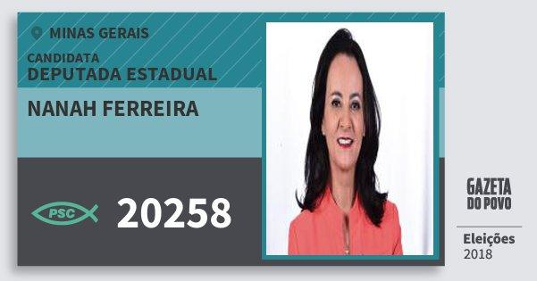 Santinho Nanah Ferreira 20258 (PSC) Deputada Estadual | Minas Gerais | Eleições 2018