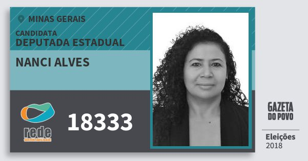 Santinho Nanci Alves 18333 (REDE) Deputada Estadual | Minas Gerais | Eleições 2018