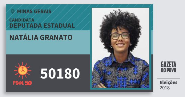 Santinho Natália Granato 50180 (PSOL) Deputada Estadual   Minas Gerais   Eleições 2018