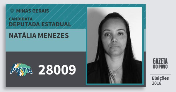 Santinho Natália Menezes 28009 (PRTB) Deputada Estadual | Minas Gerais | Eleições 2018