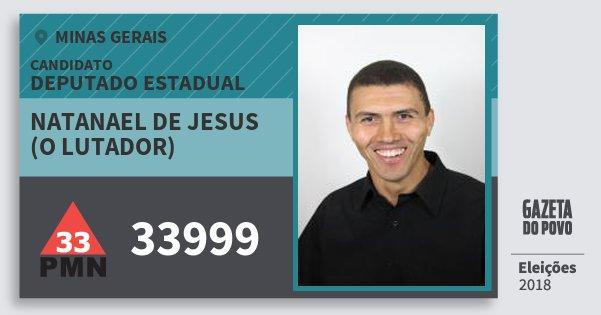 Santinho Natanael de Jesus (O Lutador) 33999 (PMN) Deputado Estadual | Minas Gerais | Eleições 2018