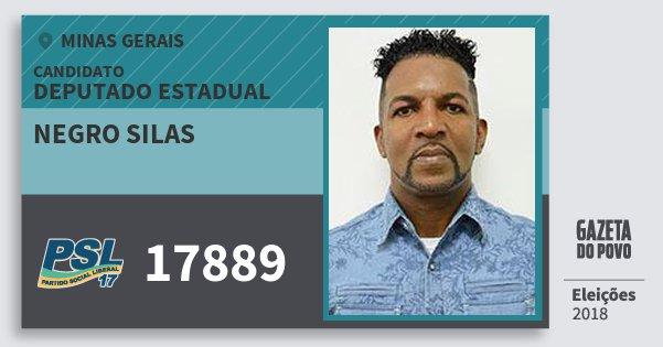 Santinho Negro Silas 17889 (PSL) Deputado Estadual | Minas Gerais | Eleições 2018