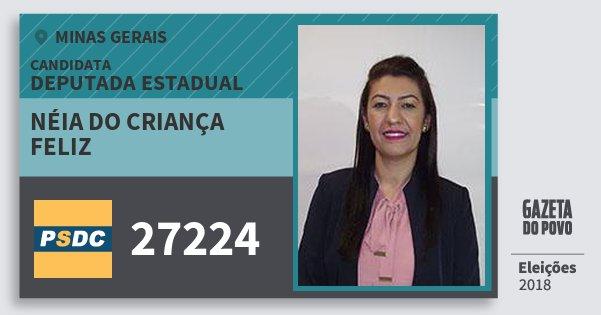 Santinho Néia do Criança Feliz 27224 (DC) Deputada Estadual | Minas Gerais | Eleições 2018