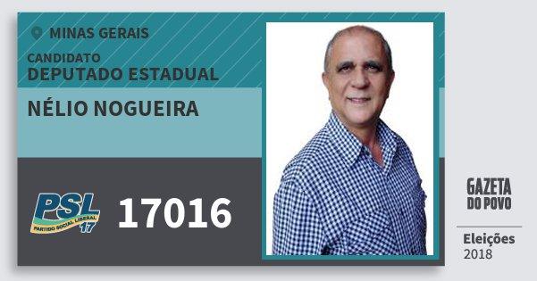Santinho Nélio Nogueira 17016 (PSL) Deputado Estadual | Minas Gerais | Eleições 2018