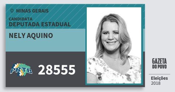 Santinho Nely Aquino 28555 (PRTB) Deputada Estadual | Minas Gerais | Eleições 2018