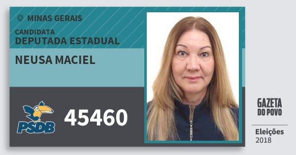 Santinho Neusa Maciel 45460 (PSDB) Deputada Estadual | Minas Gerais | Eleições 2018