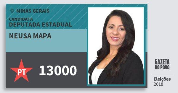 Santinho Neusa Mapa 13000 (PT) Deputada Estadual | Minas Gerais | Eleições 2018