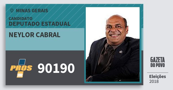 Santinho Neylor Cabral 90190 (PROS) Deputado Estadual | Minas Gerais | Eleições 2018