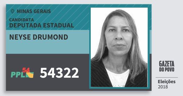 Santinho Neyse Drumond 54322 (PPL) Deputada Estadual | Minas Gerais | Eleições 2018