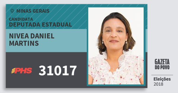Santinho Nivea Daniel Martins 31017 (PHS) Deputada Estadual | Minas Gerais | Eleições 2018