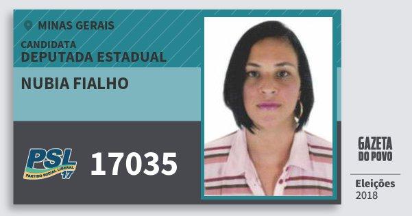 Santinho Nubia Fialho 17035 (PSL) Deputada Estadual | Minas Gerais | Eleições 2018
