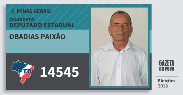 Santinho Obadias Paixão 14545 (PTB) Deputado Estadual | Minas Gerais | Eleições 2018