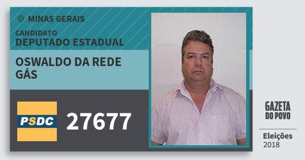 Santinho Oswaldo da Rede Gás 27677 (DC) Deputado Estadual | Minas Gerais | Eleições 2018
