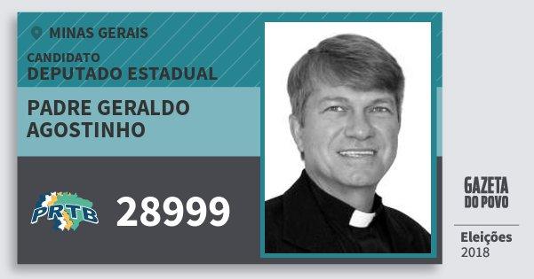 Santinho Padre Geraldo Agostinho 28999 (PRTB) Deputado Estadual | Minas Gerais | Eleições 2018
