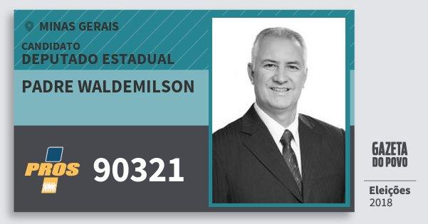 Santinho Padre Waldemilson 90321 (PROS) Deputado Estadual | Minas Gerais | Eleições 2018