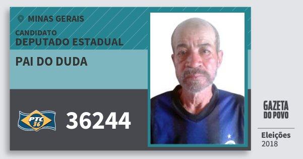 Santinho Pai do Duda 36244 (PTC) Deputado Estadual | Minas Gerais | Eleições 2018