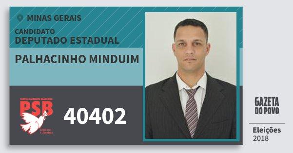 Santinho Palhacinho Minduim 40402 (PSB) Deputado Estadual | Minas Gerais | Eleições 2018