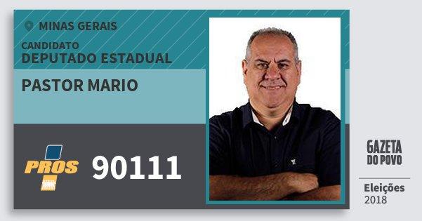 Santinho Pastor Mario 90111 (PROS) Deputado Estadual | Minas Gerais | Eleições 2018