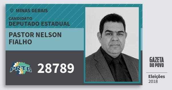 Santinho Pastor Nelson Fialho 28789 (PRTB) Deputado Estadual | Minas Gerais | Eleições 2018