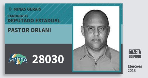 Santinho Pastor Orlani 28030 (PRTB) Deputado Estadual | Minas Gerais | Eleições 2018
