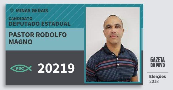 Santinho Pastor Rodolfo Magno 20219 (PSC) Deputado Estadual | Minas Gerais | Eleições 2018