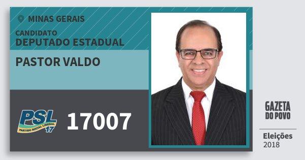 Santinho Pastor Valdo 17007 (PSL) Deputado Estadual | Minas Gerais | Eleições 2018