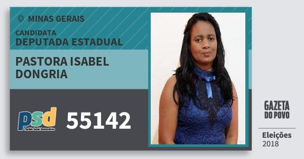 Santinho Pastora Isabel Dongria 55142 (PSD) Deputada Estadual | Minas Gerais | Eleições 2018