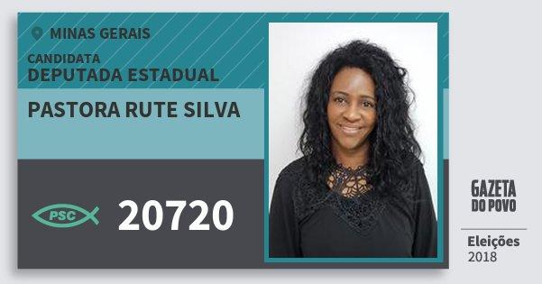 Santinho Pastora Rute Silva 20720 (PSC) Deputada Estadual | Minas Gerais | Eleições 2018