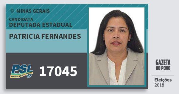Santinho Patricia Fernandes 17045 (PSL) Deputada Estadual | Minas Gerais | Eleições 2018