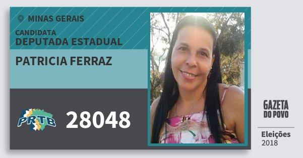 Santinho Patricia Ferraz 28048 (PRTB) Deputada Estadual | Minas Gerais | Eleições 2018