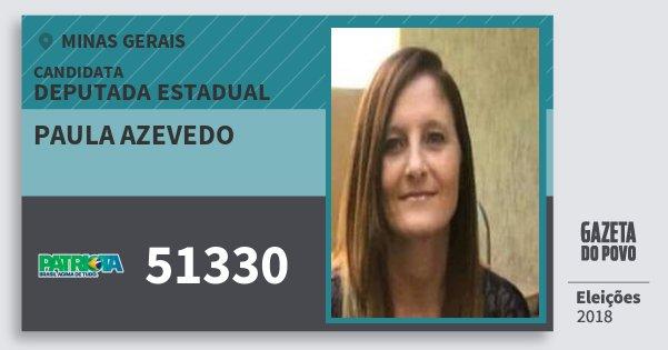 Santinho Paula Azevedo 51330 (PATRI) Deputada Estadual | Minas Gerais | Eleições 2018