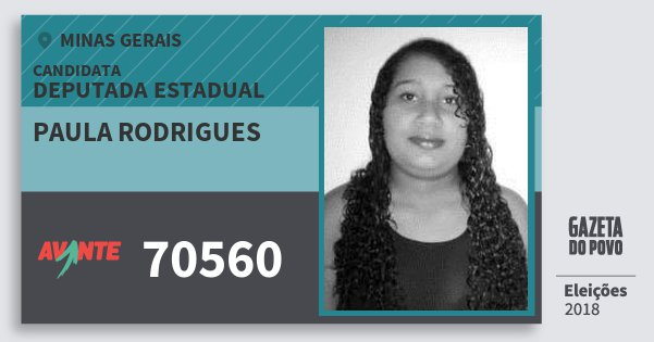 Santinho Paula Rodrigues 70560 (AVANTE) Deputada Estadual | Minas Gerais | Eleições 2018