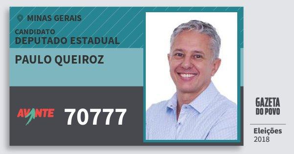 Santinho Paulo Queiroz 70777 (AVANTE) Deputado Estadual | Minas Gerais | Eleições 2018