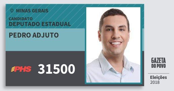 Santinho Pedro Adjuto 31500 (PHS) Deputado Estadual | Minas Gerais | Eleições 2018