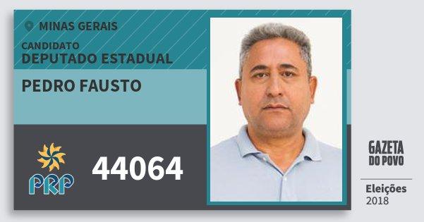 Santinho Pedro Fausto 44064 (PRP) Deputado Estadual | Minas Gerais | Eleições 2018