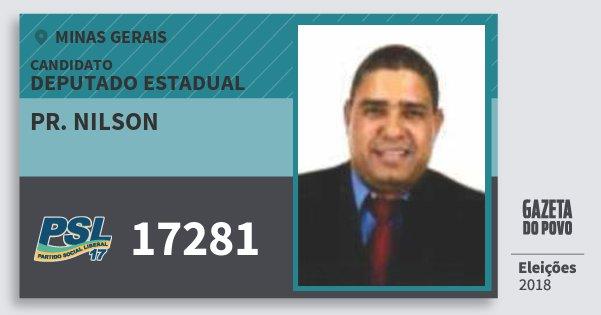 Santinho Pr. Nilson 17281 (PSL) Deputado Estadual | Minas Gerais | Eleições 2018