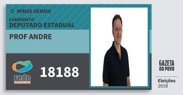 Santinho Prof Andre 18188 (REDE) Deputado Estadual | Minas Gerais | Eleições 2018