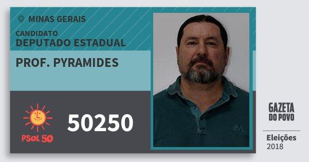 Santinho Prof. Pyramides 50250 (PSOL) Deputado Estadual   Minas Gerais   Eleições 2018