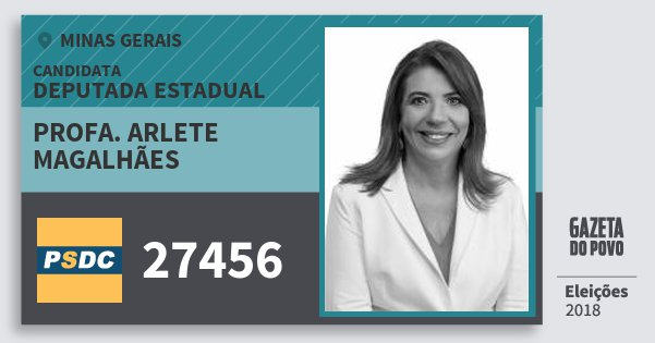 Santinho Profa. Arlete Magalhães 27456 (DC) Deputada Estadual | Minas Gerais | Eleições 2018