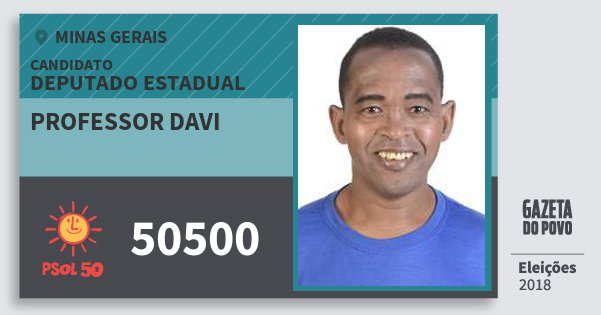 Santinho Professor Davi 50500 (PSOL) Deputado Estadual | Minas Gerais | Eleições 2018