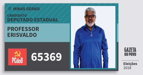 Santinho Professor Erisvaldo 65369 (PC do B) Deputado Estadual | Minas Gerais | Eleições 2018
